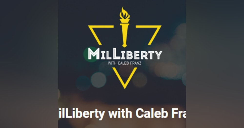 27: Caleb Franz & MilLiberty
