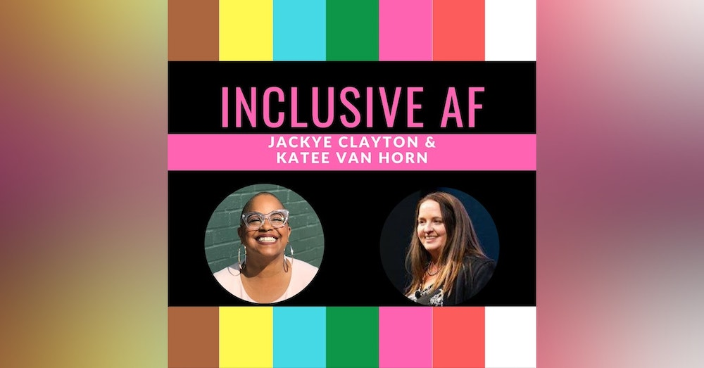 What is the Inclusive AF Podcast?