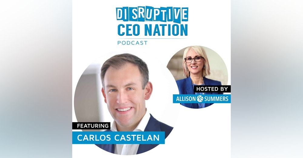 EP 73 Carlos Castelan – Founder and Managing Director of The Navio Group