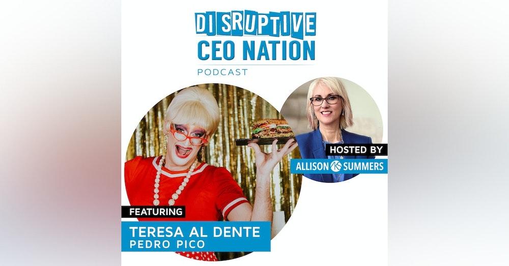 Pedro Pico (a.k.a. Teresa Al Dente) – Founder, Drag Taste