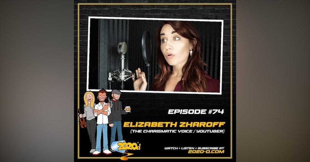 "Elizabeth Zharoff: No Part of My Brain Said ""Maybe I SHOULDN'T Do This"""