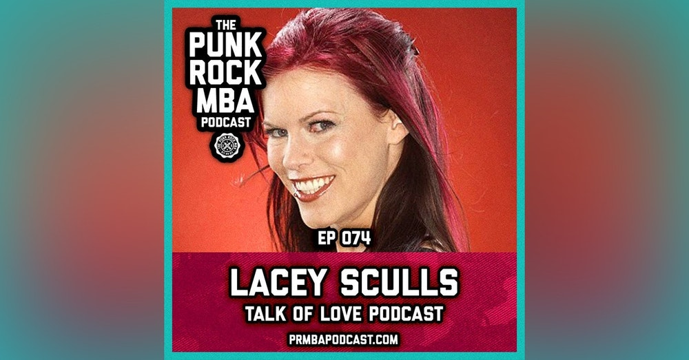 Lacey Sculls (Talk of Love Podcast)