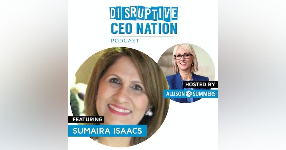 Sumaira Isaacs - CEO Global Tourism Forum (Brand of World Tourism Forum) & Serial Entrepreneur