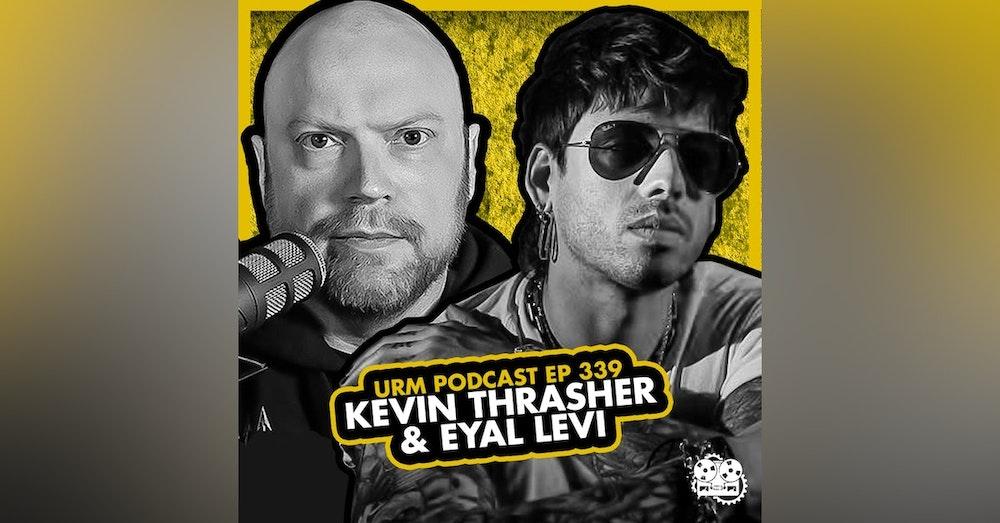 EP 339 | Kevin Thrasher