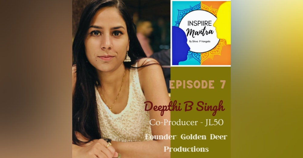 Co-Producer of JL50, CEO & Founder of Golden Deer Production - Deepti B Singh shared her journey, Nepotism, Women Producing Line, How Covid-19 changed...