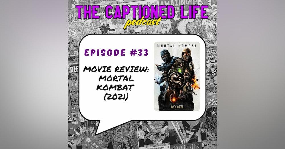 #33 Mortal Kombat Review
