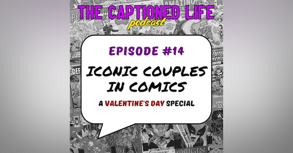 #14 Iconic Couples In Comics: A Valentines Day Special