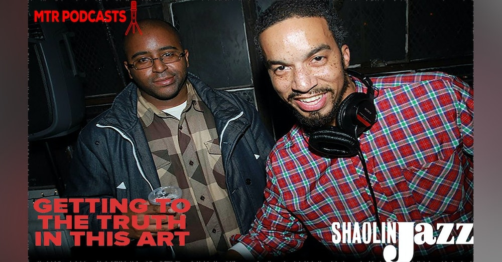 Getting To The Truth In This Art with Shaolin Jazz