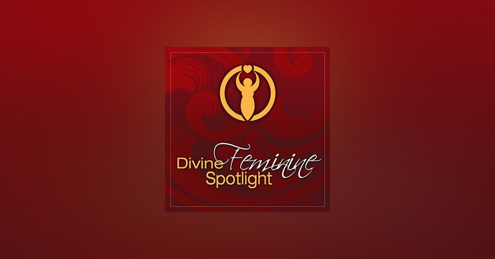 The Divine Feminine Spotlight with Creative Wellness Coach Lynda Monk