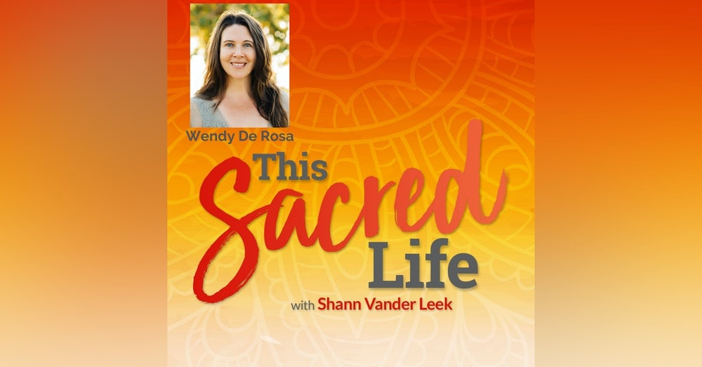 Becoming an Empowered Empath with Wendy De Rosa