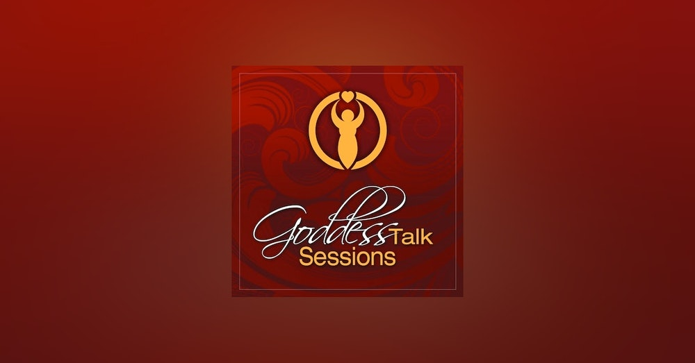Goddess Talk Sessions Featuring Flora Aube (A taste of our annual gathering)