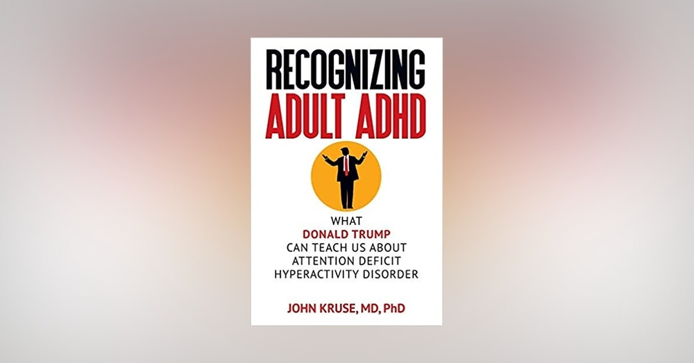 Dr. John Kruse- Author and ADHD expert