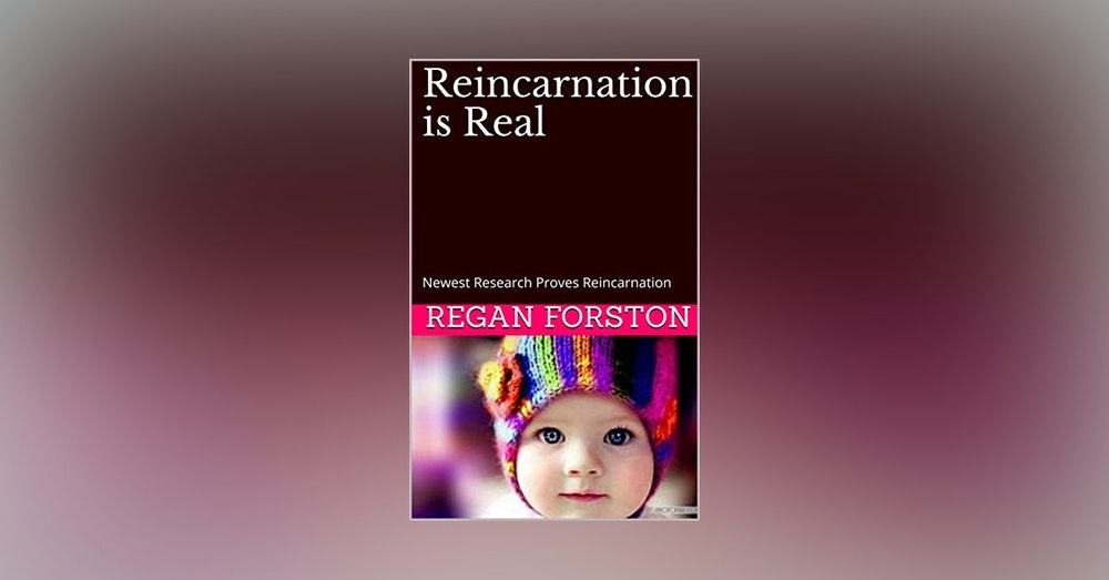 Regan Forston reincarnation is REAL