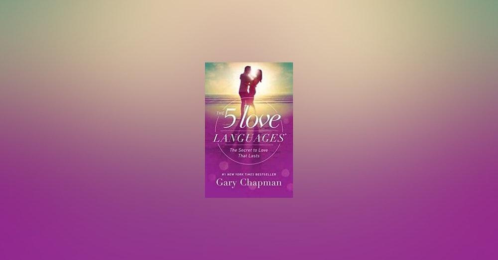 Gary Chapman- The 5 Love Languages