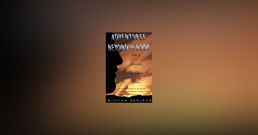William Buhlman Author Out of Body Experiences