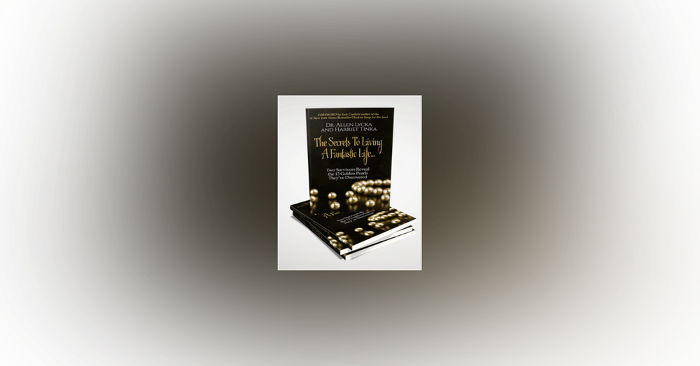 "Positive Talk- Dr Allen Lycka Author ""The Secrets To Living a Fantastic Life"""