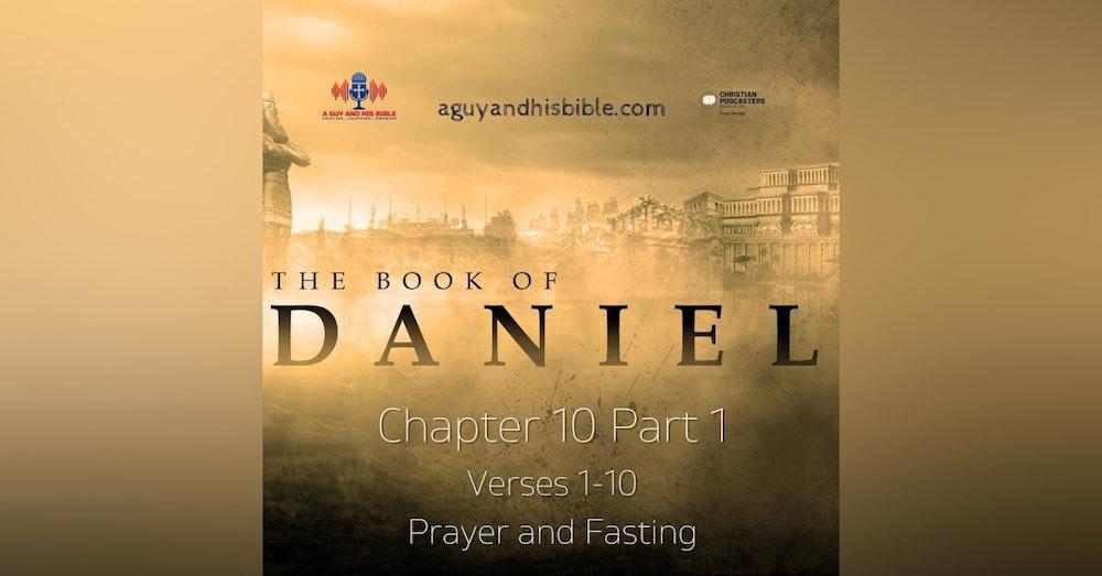 Daniel Chapter 10 Part 1