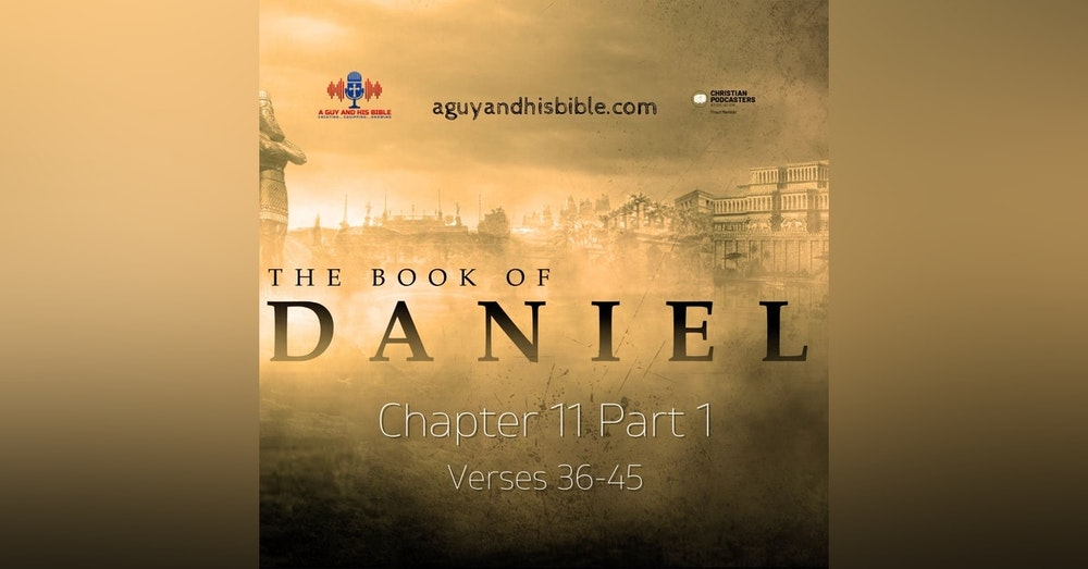 Daniel Chapter 11 36-45