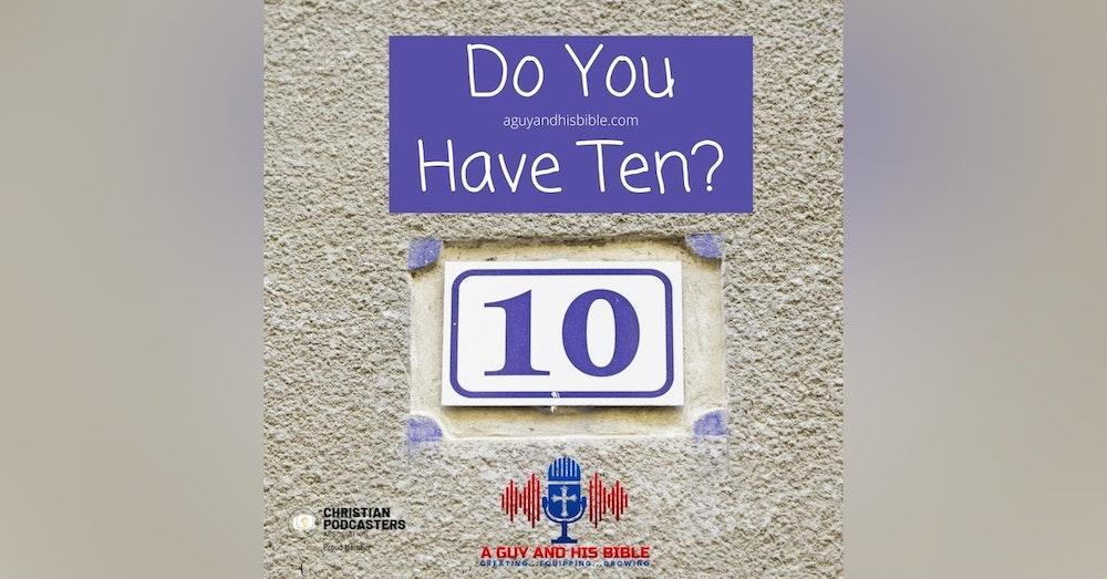Do You Have Ten
