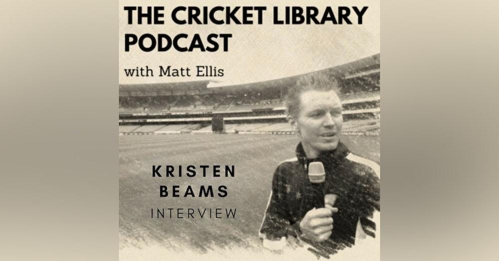 Interview with former Australian leg spinner Kristen Beams