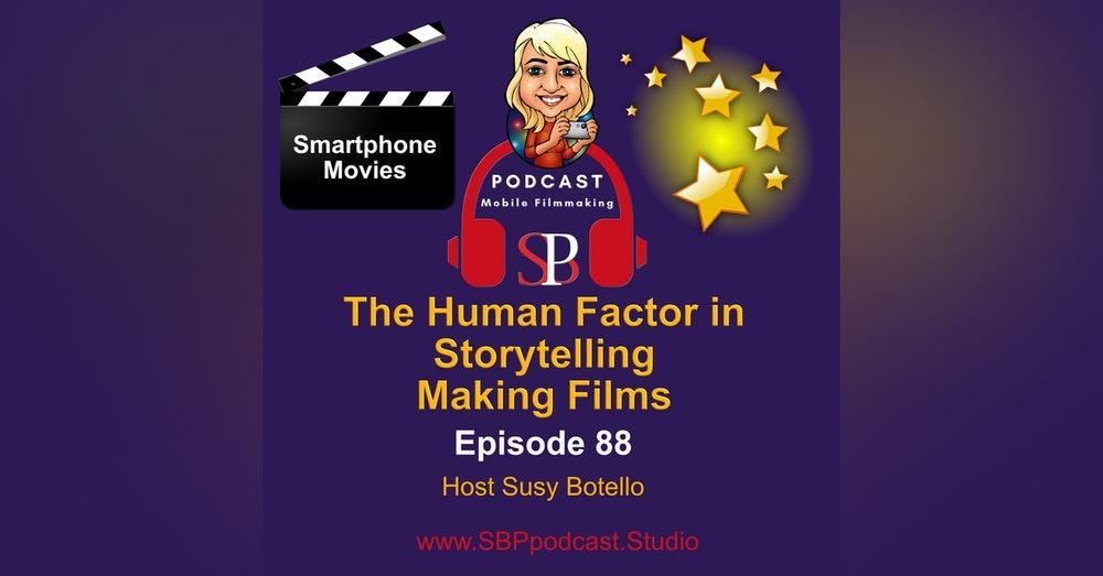 The Human Factor in Storytelling Making Films
