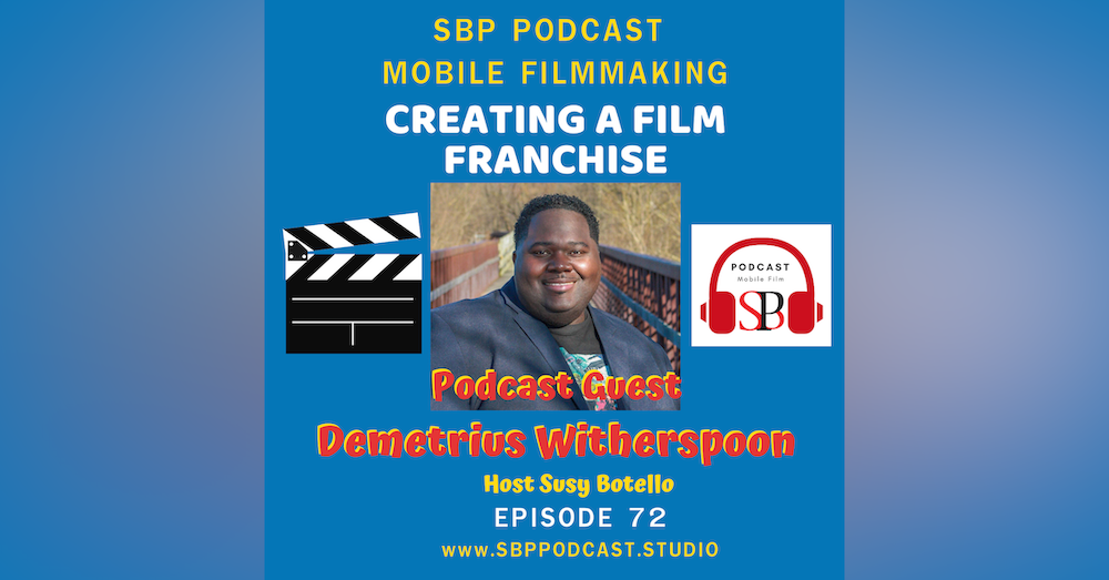 Creating A Film Franchise with Demetrius Witherspoon