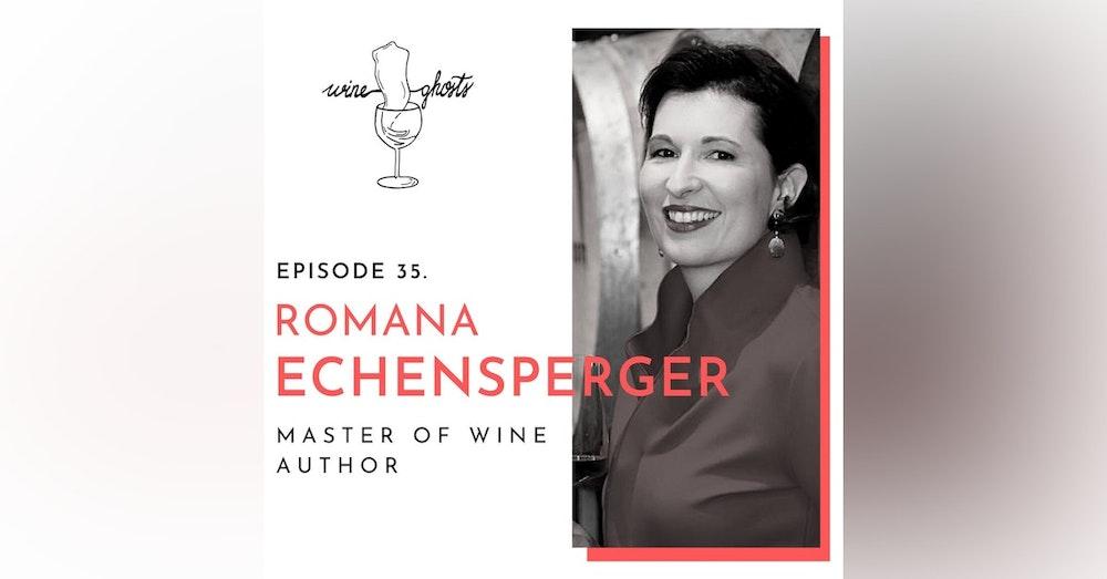 Ep. 35. / Biodynamics & Honest Wines with Romana Echensperger MW