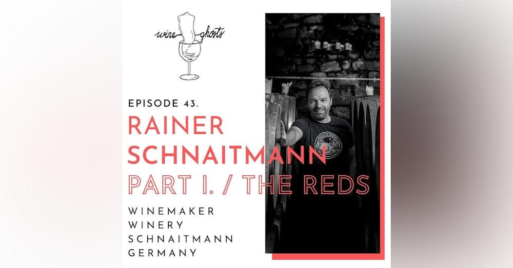 Ep. 43. / The Best Lemberger of the World lies in Schnaitmann bottles?