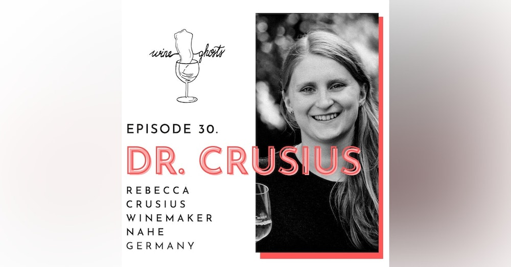 Ep 30. / Rebecca Crusius proves Nahe Rieslings to be 'dark, mineral and graceful'
