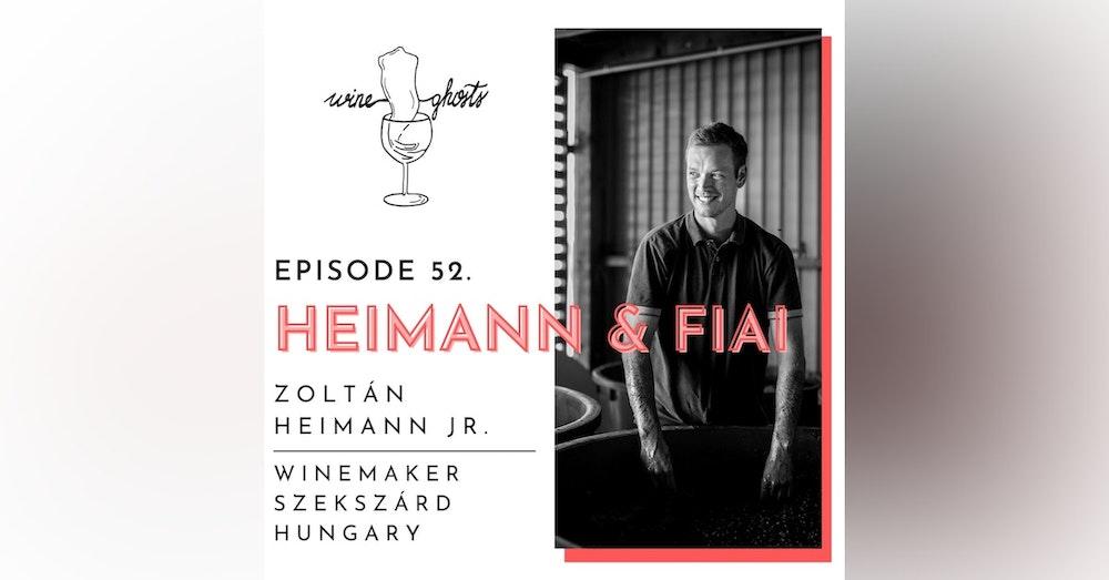 Ep. 52. / Zoltán Heimann made me proud of Hungarian Kékfrankos again!