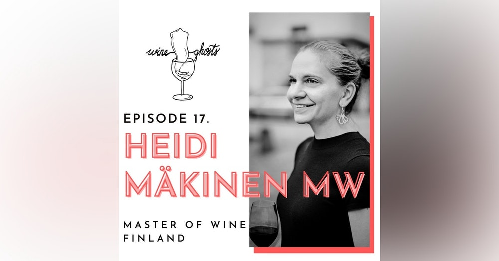 Ep. 17. / MW Heidi Mäkinen's path of excellence and curiosity