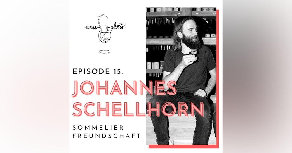 Ep. 15. / Johannes Schellhorn, a free-minded sommelier from Berlin's 'Freundschaft'