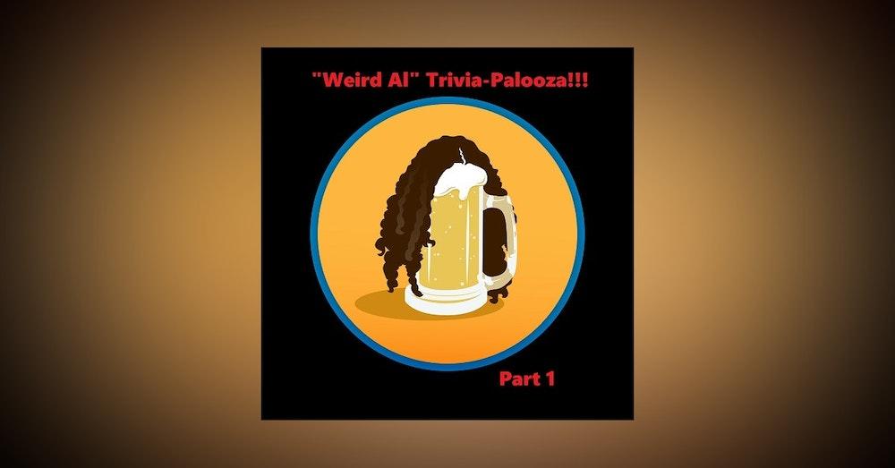 """Weird Al"" Trivia-Palooza: Part 1"