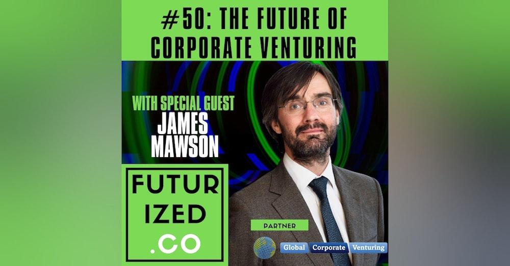 The Future of Corporate Venturing