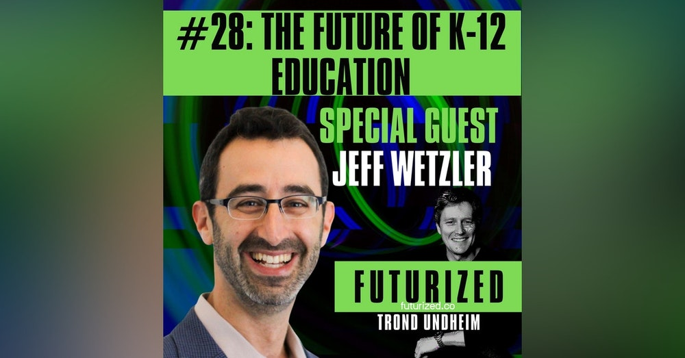 The Future of K-12 Education