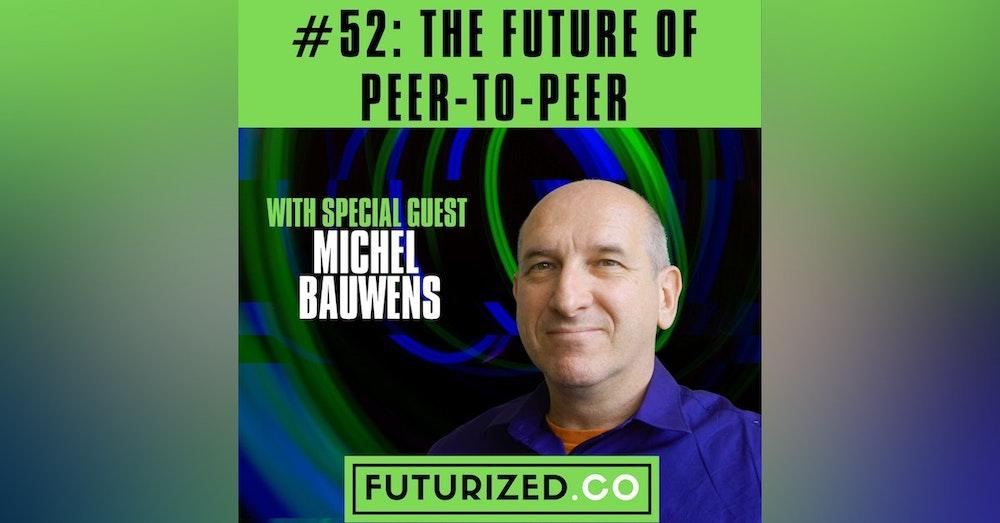 The Future of Peer-to-Peer
