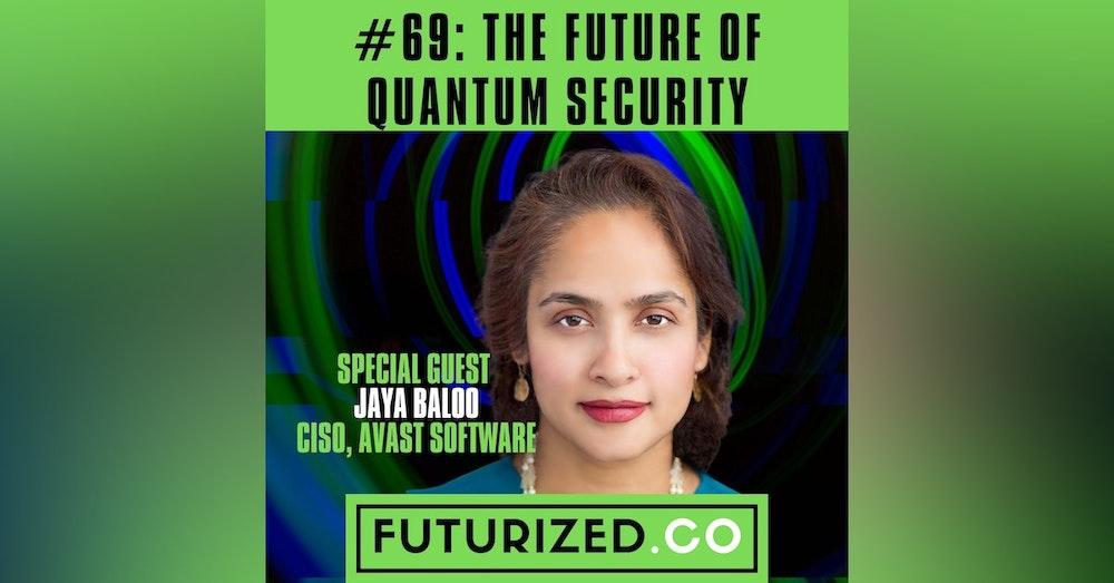 The Future of Quantum Security