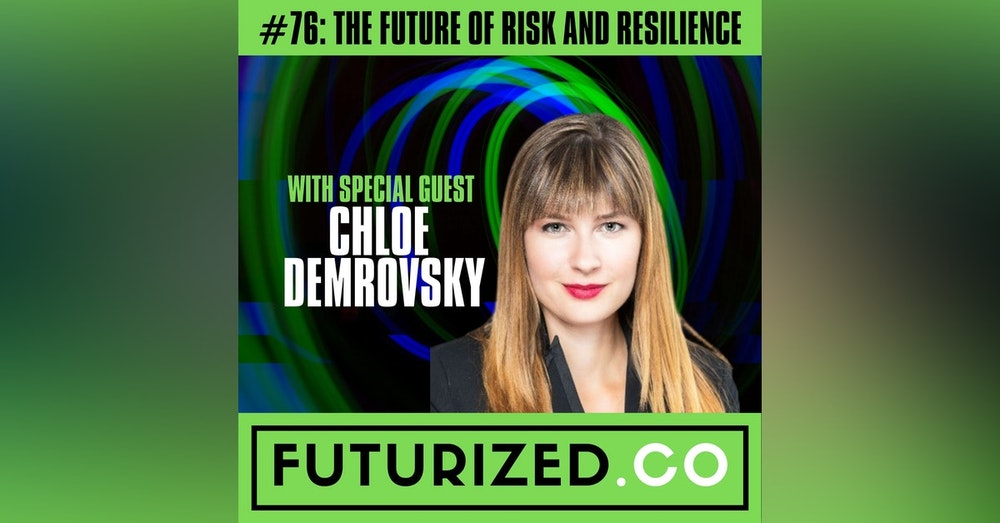 The Future of Risk and Resilience