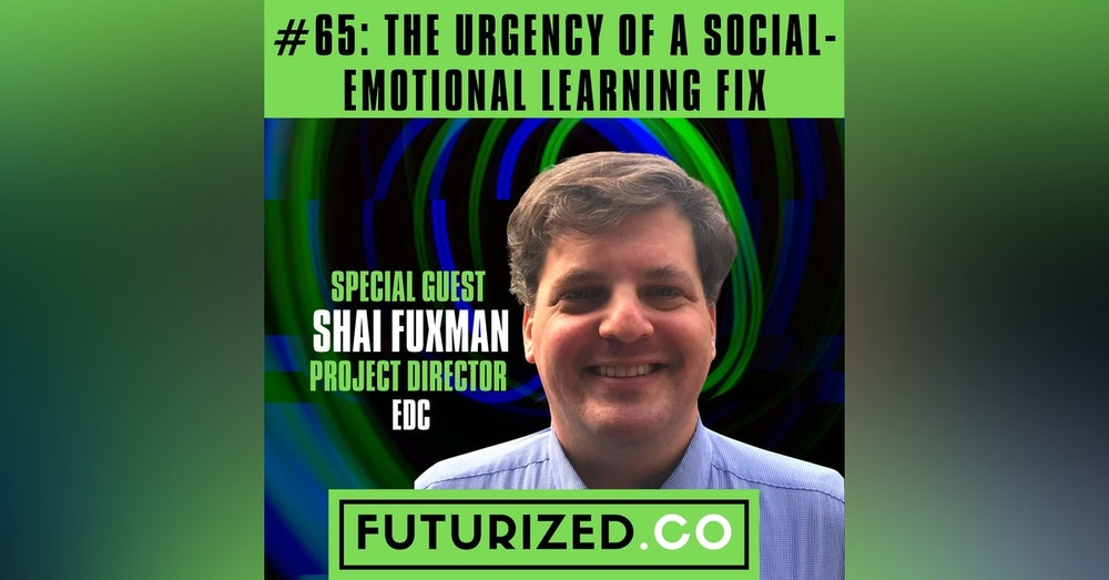 The Urgency of a Social-Emotional Learning Fix