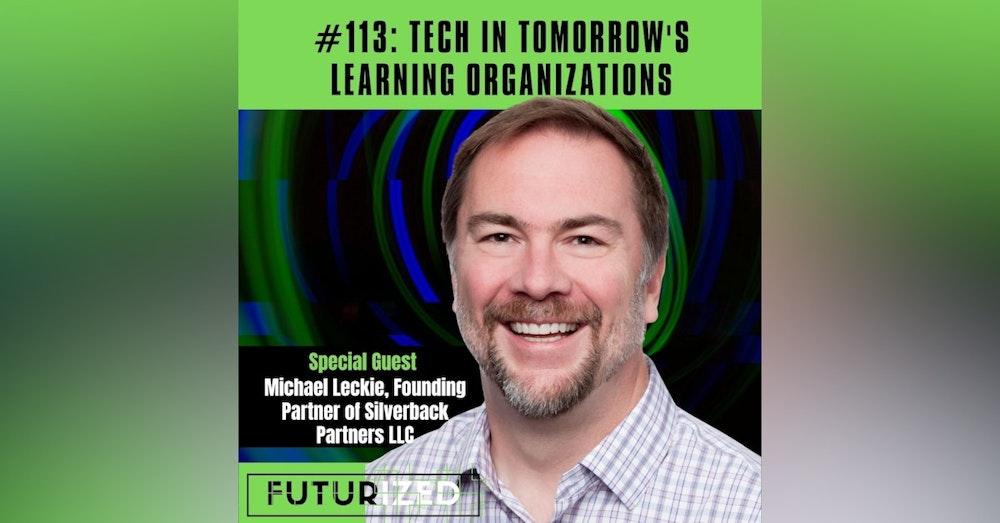 Tech in Tomorrow's Learning Organizations