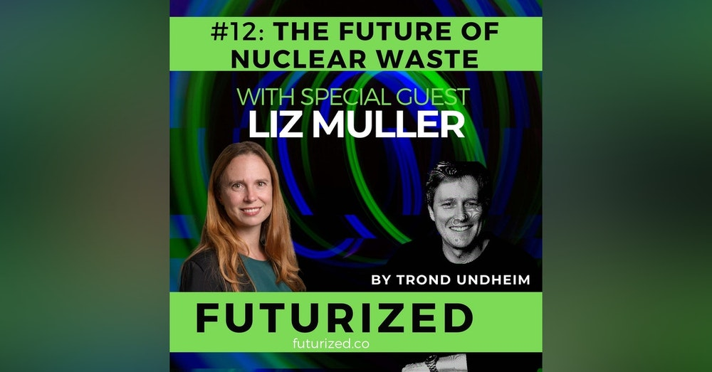 The Future of Nuclear Waste