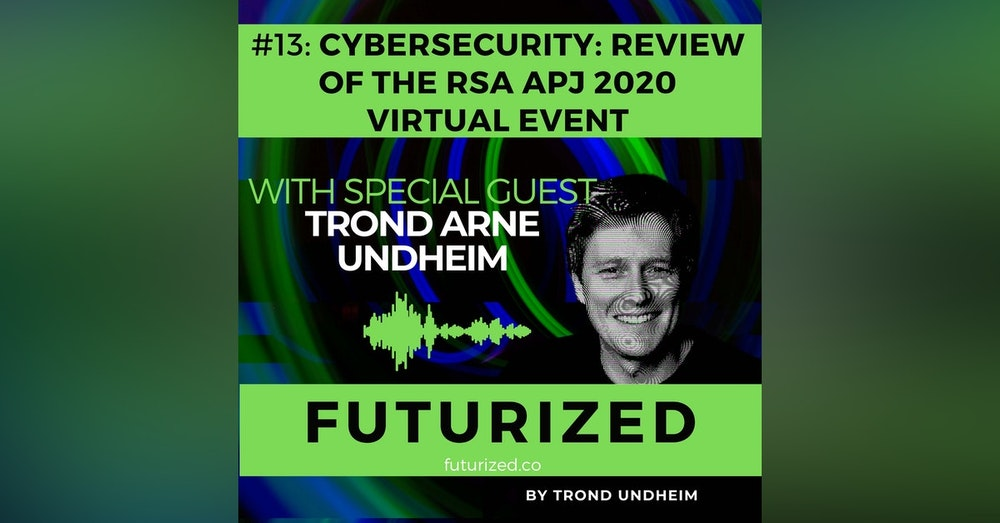 Cybersecurity: Review of the RSA Asia Pacific & Japan 2020 Virtual Event