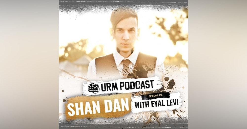 EP 215 | Shan Dan Horan