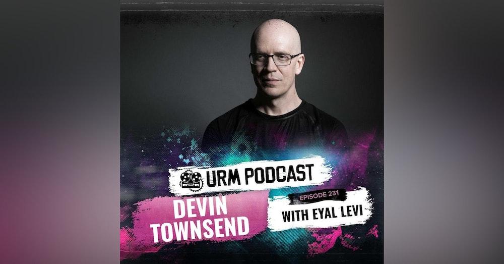 EP 231   Devin Townsend