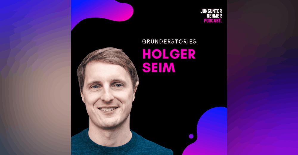 Holger Seim, Blinkist   Best of Jungunternehmer Podcast