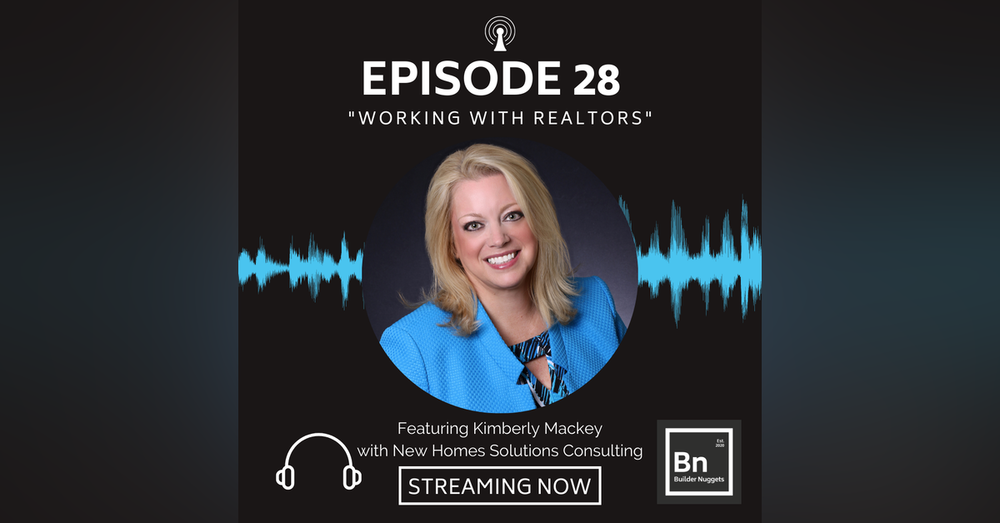 EP 28: Working With Realtors