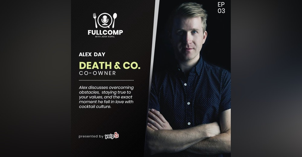 Redefining Cocktail Culture: Death & Co.'s Alex Day