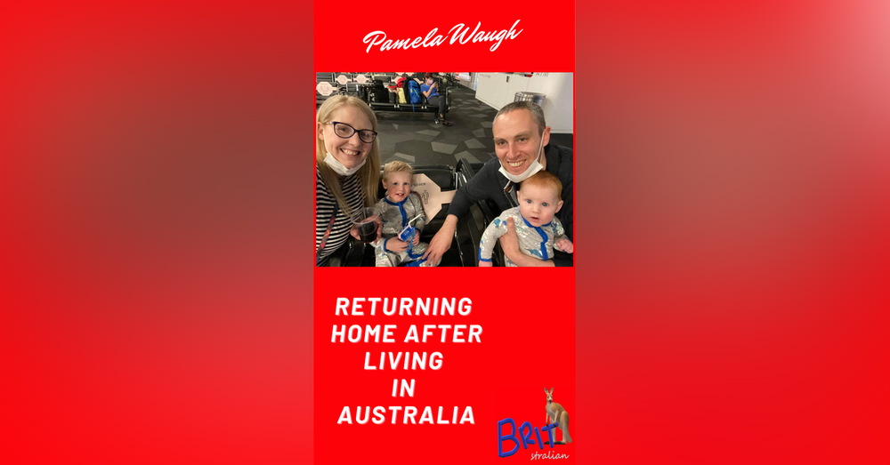 3: Returning Home After Living In Australia