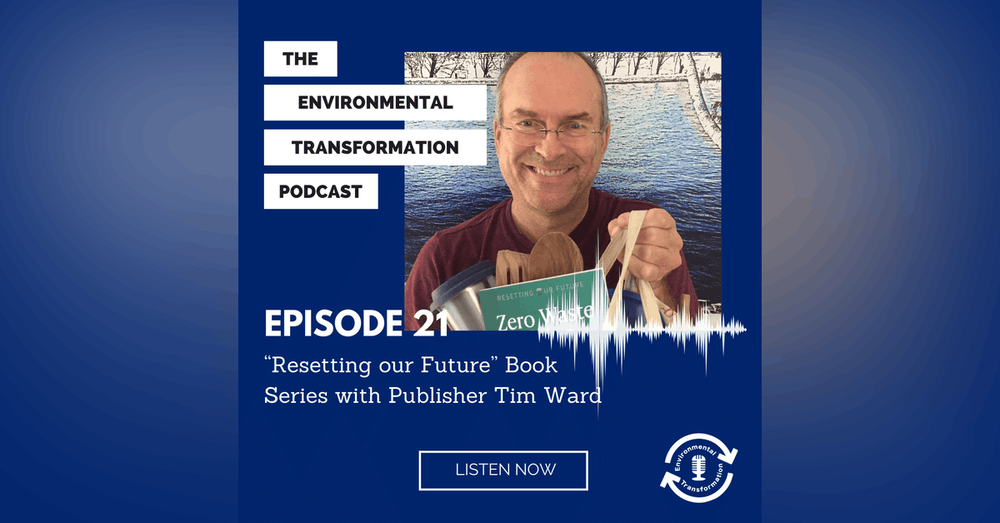 """""""Resetting our Future"""" Book Series with Publisher Tim Ward"""