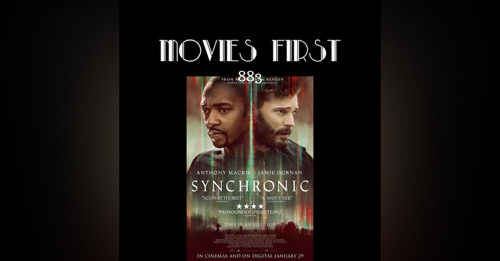 Synchronic (Drama, Horror, Sci-Fi) (the @MoviesFirst review)